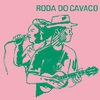 Cover of the album Roda do Cavaco