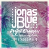 Couverture de l'album Perfect Strangers (feat. JP Cooper) - Single