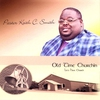 """Cover of the album """"Old Time Churchin"""" Let's Have Church"""