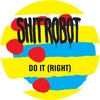 Couverture de l'album Do It (Right) [feat. Lidell Townsell]