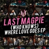 Cover of the album Who Knows Where Love Goes EP
