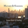 Cover of the album Some Kind of Feeling - Single