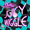 Couverture de l'album Juicy Wiggle - Single