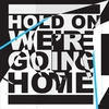 Cover of the track Hold On We're Going Home 136