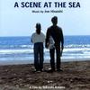 Cover of the album A Scene At the Sea (Original Soundtrack)