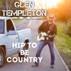 Cover of the album Hip to Be Country - Single