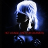 Cover of the album Hot Lounge - Only for Gourmets