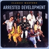Cover of the album Classic Masters: Arrested Development