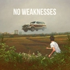 Cover of the album No Weaknesses - Single