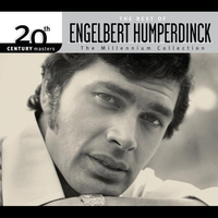Cover of the track 20th Century Masters - The Millennium Collection: Engelbert Humperdinck