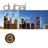 Cover of the album Dubai Chill Lounge, Vol. 3