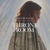 Couverture de l'album Throne Room - Single