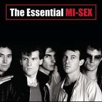 Couverture du titre The Essential Mi-Sex (Remastered)