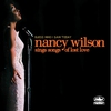 Cover of the album Guess Who I Saw Today: Nancy Wilson Sings Songs of Lost Love