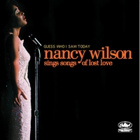 Cover of the track Guess Who I Saw Today: Nancy Wilson Sings Songs of Lost Love