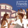 Couverture de l'album An Evening with Friends: Smooth Spanish Guitar