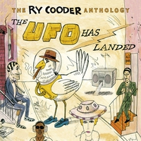 Cover of the track The Ry Cooder Anthology: The UFO Has Landed