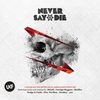 Cover of the album Never Say Die (Deluxe Edition)