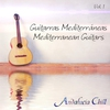 Cover of the album Andalucía Chill - Guitarras Mediterráneas / Mediterranean Guitars - Vol. 1