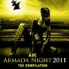 Couverture de l'album Ade - Armada Night 2011 - The Compilation