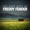Couverture de l'album The Very Best of Freddy Fender