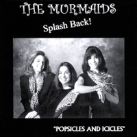 Cover of the track The Murmaids Splash Back!: 'Popsicles and Icicles'