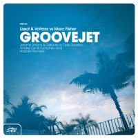 Couverture du titre Groovejet (Remixes) [Lissat & Voltaxx vs. Marc Fisher]