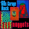 Cover of the album 60s Garage Rock Nuggets