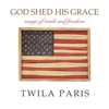 Cover of the album God Shed His Grace - Songs of Truth and Freedom
