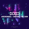 Cover of the album Archangel / Before the Sun - Single