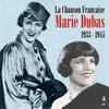 Cover of the album La chanson française : Marie Dubas (1933 - 1945), vol. 2