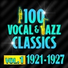 Cover of the album 100 Vocal & Jazz Classics, Vol. 3 (1932-1934)