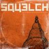 Couverture de l'album Squelch