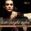 Cover of the album Late Night Tales, Vol. 2: Deep 'n' Sexy Lounge & Chill-House