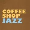 Couverture de l'album Coffee Shop Jazz