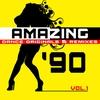 Couverture de l'album Amazing '90 Dance Originals & Remixes Vol.1