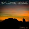 Cover of the album Lights Shadows and Colors