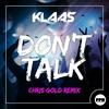 Couverture de l'album Don't Talk (Chris Gold Remix) - Single