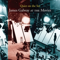 Couverture du titre Quiet On the Set: James Galway At the Movies