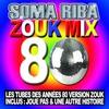 Cover of the album Zouk Mix 80 (Les tubes des années 80 version zouk)