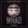 Cover of the album Whao (Club Mix) [feat. Linda & Shiva] - Single