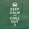 Cover of the album Keep Calm and Chill Out 2