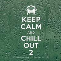 Cover of the track Keep Calm and Chill Out 2