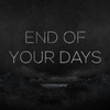 Couverture de l'album End of Your Days - Single