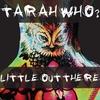 Couverture de l'album Little Out There