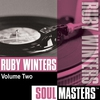 Cover of the album Soul Masters: Ruby Winters, Vol. 2