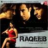Cover of the album Raqeeb - Rival In Love (Original Motion Picture Soundtrack)