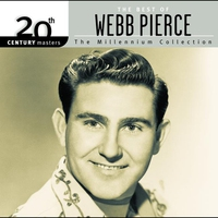 Cover of the track 20th Century Masters: The Millennium Collection: The Best of Webb Pierce
