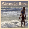 Cover of the album Waves @ Ibiza (Del Mar Feelings)