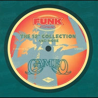 """Cover of the track Funk Essentials - The 12"""" Collection and More: Cameo"""